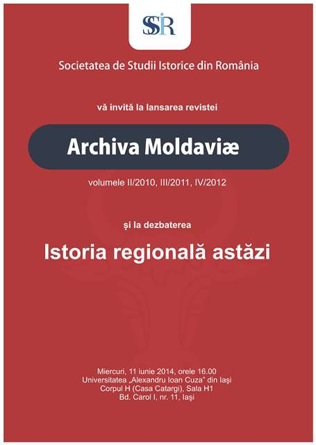 Archiva Moldaviae-lansare_si Istoria regionala astazi-dezbatere_11iunie2014_Afis