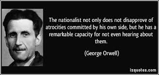 orwell essay nationalism George orwell begins his essay notes on nationalism by admitting that nationalism is not really the right word, but something of an approximate term for what he.