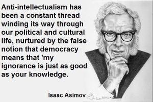 asimov - anti-intellectualism