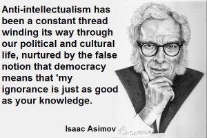 asimov - anti-intellectualism