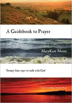 MaryKate Morse - A Guide to Prayer
