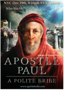 Apostle Paul. A Polite Bribe