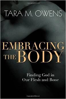 Tara Owens - Embracing the Body