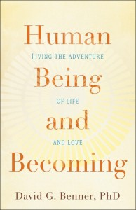 David Benner - Human Being and Becoming