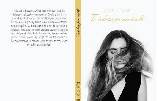 Te iubesc pe nevăzute, de Alina Ilioi